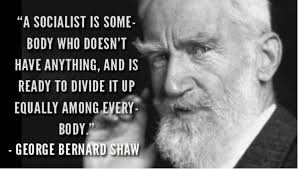 George Bernard Shaw Quotes Stunning George Bernard Shaw Quote About What A Socialist Is Political