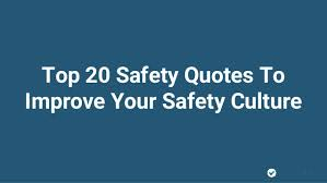 Safety Quotes Custom Top 48 Safety Quotes To Improve Your Safety Culture
