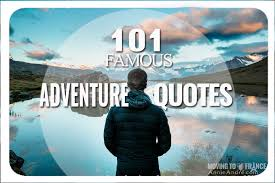 Quotes On Adventure Impressive 48 Of The BEST Adventure Quotes Of All Time Get Inspired