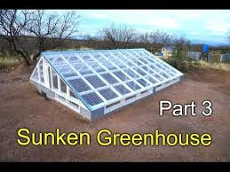 ideas about Greenhouse Plans on Pinterest   Greenhouses  Diy    Here is part of the sunken greenhouse project  also known as a pit greenhouse or walipini  In this part I go over framing of the roof structure and