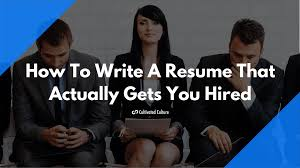 How To Write A Resume That Actually Gets You Hired Template