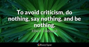 Criticism Quotes BrainyQuote Classy Criticism Quotes