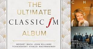 Classic Fm Chart The Ultimate Classic Fm Album Enters The