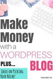 make money with a wordpress blog
