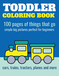 Photos thomas the train coloring pages. Toddler Coloring Book 100 Pages Of Things That Go Cars Trains Tractors Trucks Coloring Book For Kids 2 4 Nathan Elita 9781973424444 Amazon Com Books