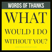thank you one word or two thank you messages and card sayings for mom sister husband