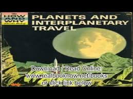 the how and why wonder book of planets and interplanetary travel how and why wonder books pdf