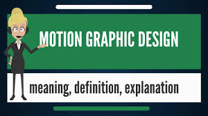 Graphic Design Definition What Is Motion Graphic Design What Does Motion Graphic Design Mean Motion Graphic Design Meaning