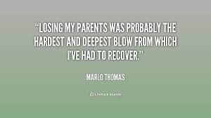 Losing A Parent Quotes Interesting Quotes About Loss Of Both Parents 48 Quotes