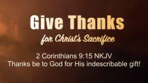 give thanks for christ s sacrifice dr