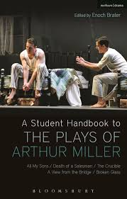 a student handbook to the plays of arthur miller all my sons  a student handbook to the plays of arthur miller