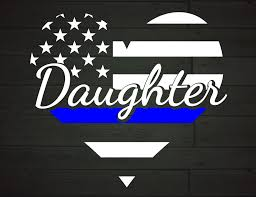 Police Daughter Heart Thin Blue Line Graphic By Nicetomeetyou Creative Fabrica Di 2020