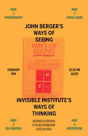 ways of seeing ways of thinking the invisible institute ways of seeing ways of thinking