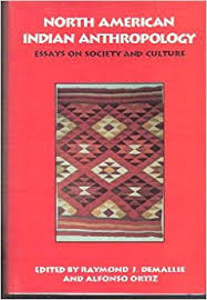 north american n anthropology essays on society and culture  north american n anthropology essays on society and culture
