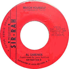 45cat - Al Gardner [Detroit] - Just A Touch Of Your Hand / Watch Yourself -  Sir-Rah  - USA - 504