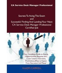 ca service desk manager professional secrets to acing the exam and ca service desk manager professional sdl913389313 1 655ec 649858495594 ca service desk