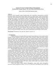 Overall, the findings showed that interlocutors with close social distance preferred nonconventional greetings. Sapaan Uda Dan Uni Dalam Bahasa Minangkabau Kontaminasi