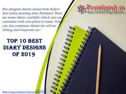 Designer Diaries Online Top 10 Best Diary Designs Of 2019 By Printland Digital India