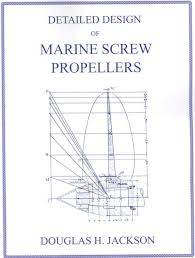 Marine Propeller Design Theory Details About Detailed Design Of Marine Screw Propellers Propulsion Engineering Series By Do