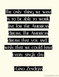 American Dream Quotes Mesmerizing The American Dream Quotes Best Of 48 The American Dream Quotes