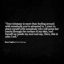 Quotes On Intimacy Charming Life Pattern Beau Taplin Quote Intimacy Is More Than 6