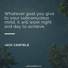 40 Inspirational Quotes For Joy Abundance Jack Canfield Custom Inspiring Quotes On Life And Success