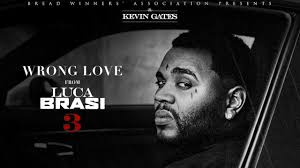 Kevin Gates Wrong Love Lyrics Genius Lyrics