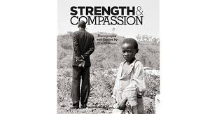 strength compassion photographs and essays by eric greitens