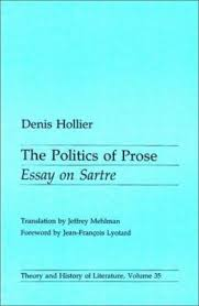 the politics of prose essay on sartre book by denis hollier