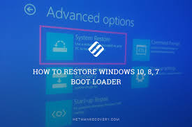 Advanced Options Windows 10 How To Restore Windows 10 8 7 Boot Loader
