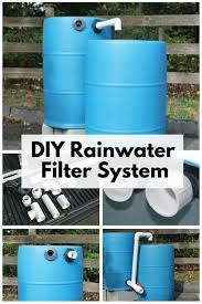 create you own diy rainwater filter system and filter the water of harmful pollutants it