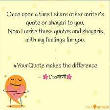 How To Write A Quote Adorable Once Upon A Time I Share Quotes Writings By Sumit R Das