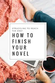 best national novel writing month ideas writing  just in time for national novel writing month if you struggle to finish stories