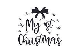 Days until christmas svg, days til christmas svg, christmas svg, christmas countdown svg, countdown svg, calendar svg, svg files for cricut. My 1st Christmas Svg Cut File By Creative Fabrica Crafts Creative Fabrica