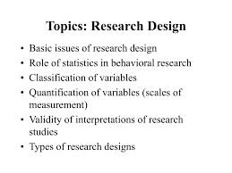 What Is Basic Design Of The Study Ppt Topics Research Design Powerpoint Presentation Free