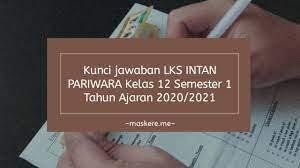 01 kunci jawaban bahasa indonesia kelas 12 copy. Kunci Jawaban Lks Intan Pariwara Kelas 12 Semester 1 Tahun 2020 Maskere
