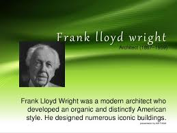 Frank Lloyd Wright Quotes Inspiration Frank Lloyd Wright