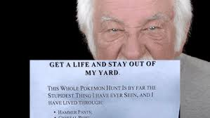 digital age mr mcgregor grumpyoldman chases pokemon from garden grumpyoldman by johnny mcnulty someecards