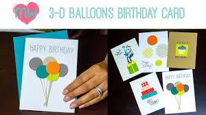 Diy Kids Birthday Card Diy 3 D Balloon Birthday Card Youtube