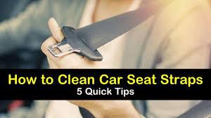 5 quick ways to clean car seat straps