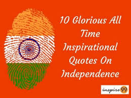 Independence Day Quotes New 48 Glorious All Time Inspirational Independence Day Quotes Inspire 48