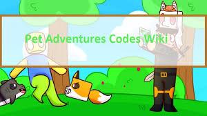 Adopt me codes wiki 2021: Pet Adventures Codes Wiki 2021 July 2021 New Mrguider