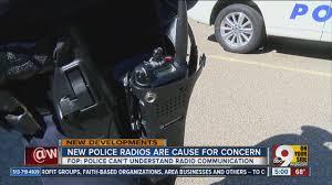 motorola police radios. new motorola radios for cincinnati police department are cause concern i