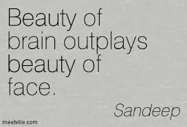 What Is Beauty If The Brain Is Empty Quotes Best of Quotes About Brains And Beauty Quotes Design Ideas
