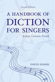 Descriptionthe international phonetic alphabet (revised to 2015).pdf. A Handbook Of Diction For Singers Italian German French Adams David 9780195325591 Amazon Com Books