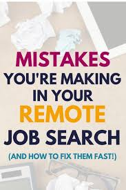 best best of work from home happiness images  4 mistakes you re making in your remote job search and how to fix them fast travel jobswork from home jobsjob infowriting