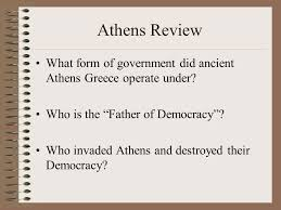 athenian form of government ancient greece athens review what form of government did ancient