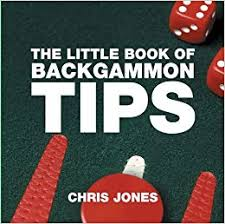 Backgammon Dice Odds Chart The Little Book Of Backgammon Tips Little Books Absolute