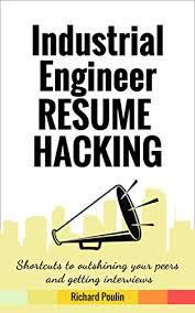 Amazon Industrial Engineer Resume Hacking Shortcuts To New Industrial Engineer Resume