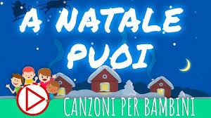 A Natale Puoi - Canzoni di Natale per Bambini (con TESTO) - YouTube